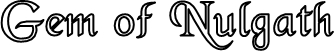Gem of Nulgath